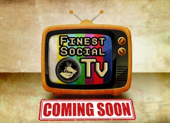 Finest SOcial Tv - Ad - Coming Soon