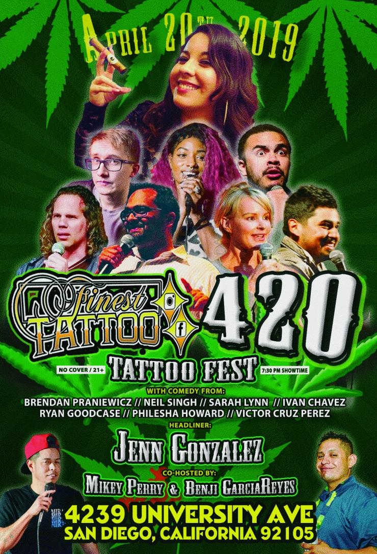 Finest Tattoo 4.20.19 -  flyer - COmedy Line Up.jpg